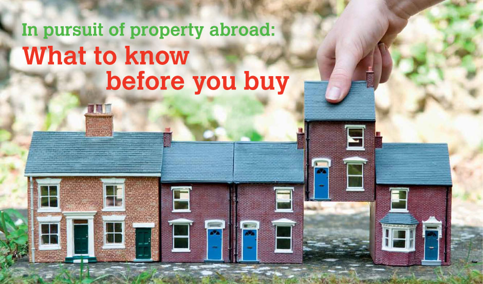 In pursuit of property abroad: What to know before you buy